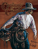 Cowboy By Choice - Branded 4 Life Tin Sign