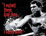Muhammad Ali - Outwit then Outhit Tin Sign