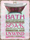 Bath-Soak-Unwind Blikskilt