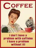 Kaffee Blechschild