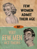 Few Women Admit Their Age Tin Sign