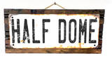 Half Dome No Border Rusted Wood Sign