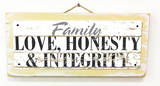 Family - Love, Honesty, Integrity Vintage Wood Sign