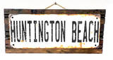 Huntington Beach Rusted Wood Sign