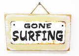 Gone Surfing Rusted Wood Sign