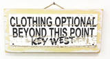 Clothing Optional Key West Vintage Wood Sign