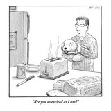 """Are you as excited as I am?""  - New Yorker Cartoon Premium Giclee Print by Harry Bliss"