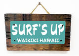 Surf&#39;s Up Waikiki Teal Wood Sign