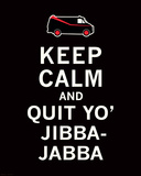 Keep Calm...Jibba-Jabba Art by  The Vintage Collection