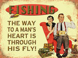 Fishing - The Way to a Mans Heart Tin Sign