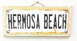 Hermosa Beach Rusted Wood Sign