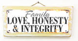 Family - Love, Honesty, Integrity Rusted Wood Sign