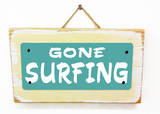 Gone Surfing Teal Wood Sign