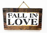 Fall in Love Rusted Wood Sign