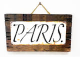 Paris Rusted Wood Sign