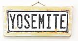 Yosemite Rusted Wood Sign