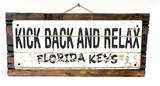 Kick Back and Relax Florida Keys Vintage Wood Sign