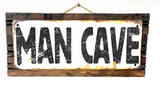 Man Cave Rusted Wood Sign
