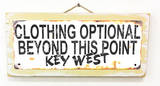 Clothing Optional Key West Rusted Wood Sign