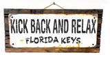 Kick Back and Relax Florida Keys Rusted Wood Sign