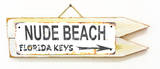 Nude Beach Florida Keys Rusted Wood Sign