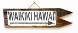 Waikiki Hawaii Arrow Rusted Wood Sign