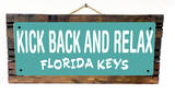 Kick Back and Relax Florida Keys Teal Wood Sign