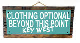 Clothing Optional Key West Teal Wood Sign