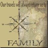 Travels Lead Back to Family Leinwand von Karen J. Williams