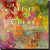 Life is Like a Great Big Canvas Stretched Canvas Print by Janet Kruskamp