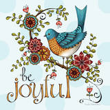 Be Joyful Posters van Karla Dornacher