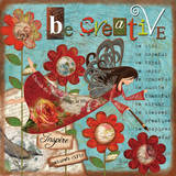 Just Be Creative Posters by Victoria Hutto