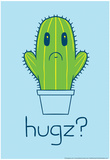 Cactus Hugz Posters by  Snorg Tees