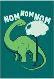 Nom Nom Nom Poster by  Snorg Tees
