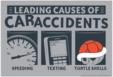 Causes of Car Accidents Poster di  Snorg Tees