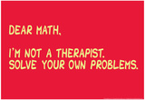 Math Solve Your Own Problems Pósters por  Snorg Tees
