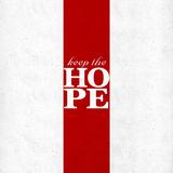 Keep the Hope Prints