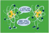 Snorg Tees - Atoms Lost an Electron - Reprodüksiyon