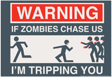 Zombie Chase Prints by  Snorg Tees