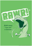 Rawr Posters by  Snorg Tees