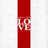 Share the Love Print