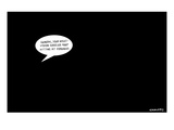 In a pitch black room a speech bubble appears, suggesting that General Pet… - New Yorker Cartoon Premium Giclee Print by Alex Gregory