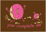 You Complete Me Print by  Snorg Tees