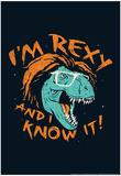 Rexy And I Know It Prints by Snorg Tees