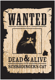 Schrodinger's Cat Print by  Snorg Tees