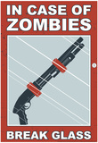 Zombies Break Glass Poster by  Snorg Tees