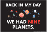 Nine Planets Posters by  Snorg Tees