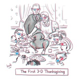 The first 3-D Thanksgiving.  A turkey is dancing on the table. - New Yorker Cartoon Premium Giclee Print by Bob Eckstein