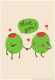 Olive You Prints by  Snorg Tees