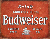 Budweiser - Drink Tin Sign